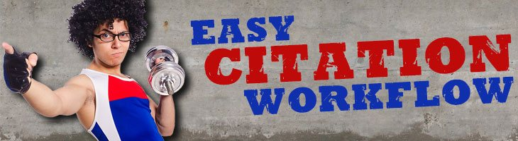 easy citation workflow