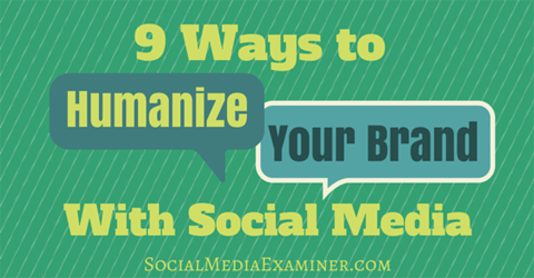 humanize your brand with social media