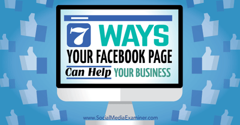 seven ways facebook pages help your business